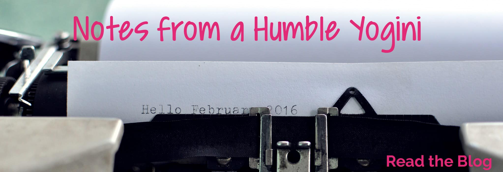 Notes from a Humble Yogini