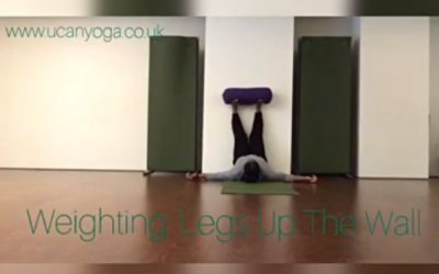 Weighting: Legs Up the Wall – Restorative Yoga for Anxiety