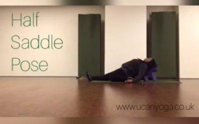 Yin Yoga: Half Saddle Pose